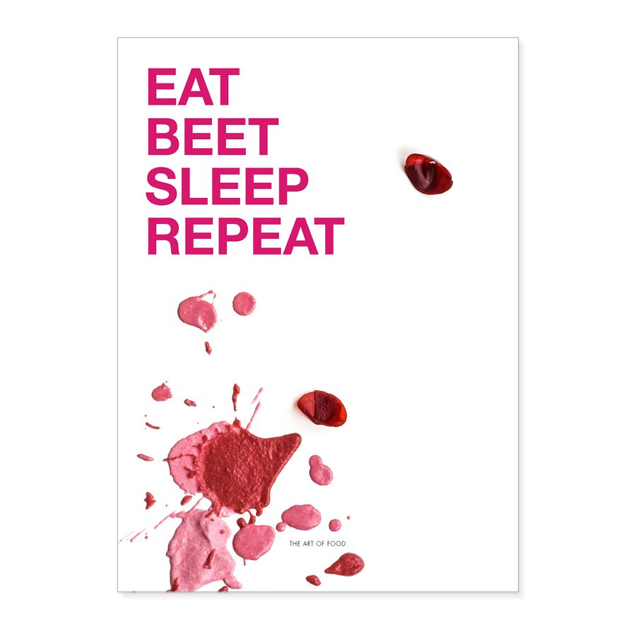 eat beet sleep repeat